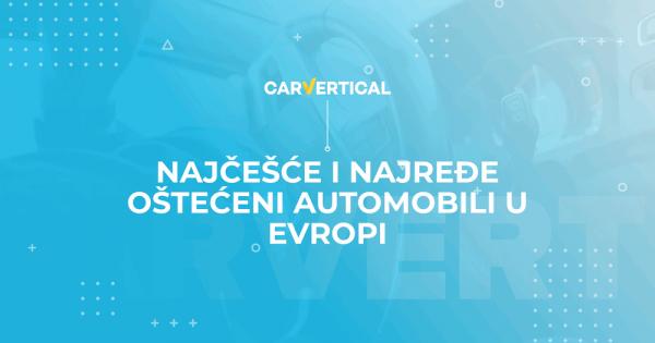 Najčešće i najređe oštećeni automobili u Evropi